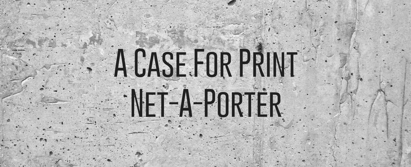 A Case For PrintNet-A-Porter